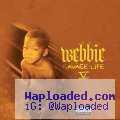 Webbie - Roll It Up (CDQ) Ft. Snoop Dogg